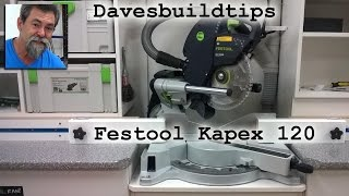 Why is the Festool Kapex 120 so good. No Barry the pug.