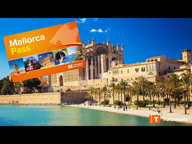 Explore This Magical Island At Your Own Pace Mallorca Offers Something For Everyone The Pass Includes Admission Most Important Highlights