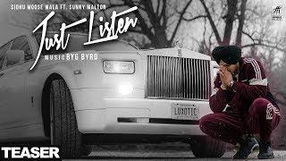 Teaser | Just Listen | Sidhu Moose Wala Ft. Sunny Malton | BYG BYRD | Full Video Out Now