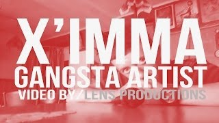 X'imma   Gangsta Artist 2013 (Lyrics Video)
