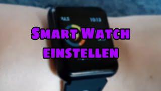 Bluetooth Smart Watch einstellen