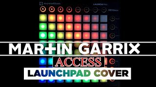 Martin Garrix - Access (Launchpad Cover) + Project