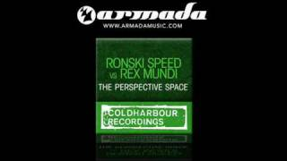 Ronski Speed feat. Sir Adrian vs. Rex Mundi - The Perspective Space (CLHR039)