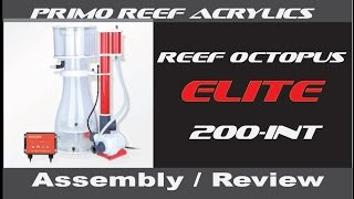 Reef Octopus Elite Skimmer (ASSEMBLY  REVIEW)
