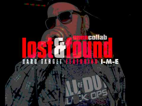 Hard Target - Lost & Found ft. I-M-E