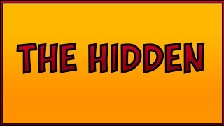 THE HIDDEN |  Let