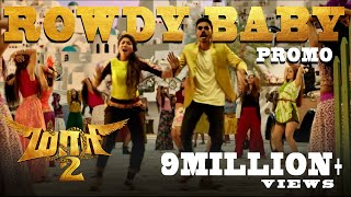 Maari 2 - Rowdy Baby (Video Promo)   Dhanush   Yuvan Shankar Raja   Balaji Mohan