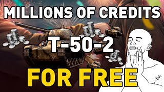 T-50-2 and Millions of Credits FOR FREE!