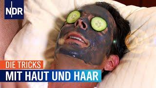 Die Tricks mit Haut und Haar | Die Tricks | NDR