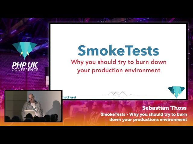Smoke Tests...