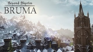 Beyond Skyrim: Bruma, It's Finally here; A look at one of Skyrim's Largest Mods ever