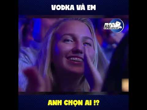 Vodka và vợ, anh chọn ai?