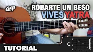 """Como Tocar """"Robarte Un Beso"""" De Carlos Vives, Sebastian Yatra En Guitarra   Tutorial (HD) ACORDES"""