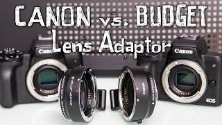 Canon vs Budget Lens Adaptor for M50 / M5. Can you really save over $100?