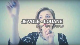 LSF : La Famille Bélier - Je vole (Louane)