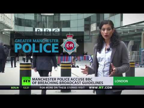 Manchester police accuse BBC of breaching broadcasting guidelines