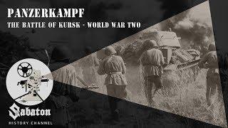 Panzerkampf – The Battle Of Kursk – Sabaton History 003 [Official]