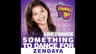 Zendaya - Something To Dance For (Audio)