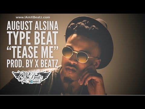 august alsina instrumental type beat tease me prod by x