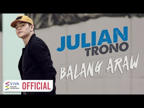 Julian Trono — Balang Araw [Official Music Video]