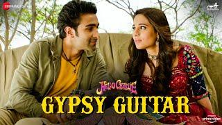 Gypsy Guitar Lyrics | Hello Charlie | Yasser Desai