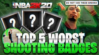 TOP 5 USELESS SHOOTING BADGES IN NBA 2K20!!! • DO NOT EQUIP THESE BADGES ON YOUR MYPLAYER!!!