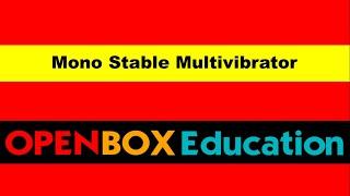 Mono stable Multi vibrator - Pulse and Digital Circuits