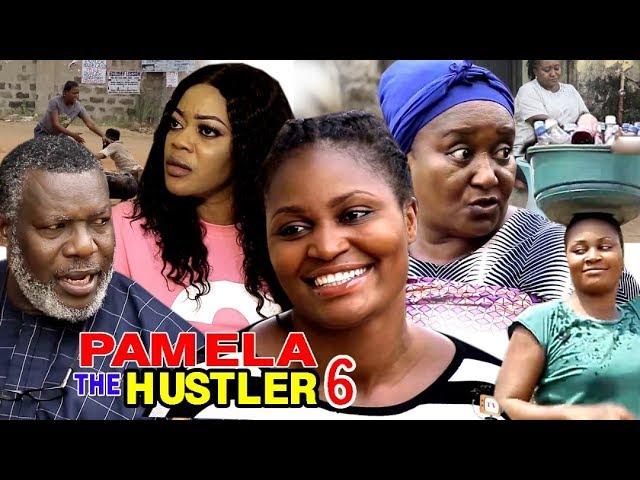 Pamela The Hustler (2019) (Part 6)