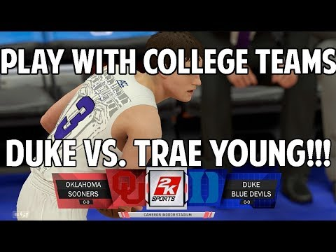 NBA 2K18 HOW TO PLAY WITH COLLEGE TEAMS! COLLEGE HOOPS! NCAA BASKETBALL! DUKE vs. TRAE YOUNG