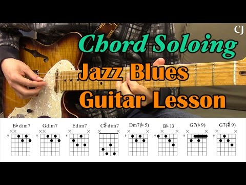 Jazz Blues Chord Soloing (With Chord Boxes) - Guitar Lesson
