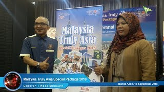 Malaysia Truly Asia Special Package 2018 Special Aceh