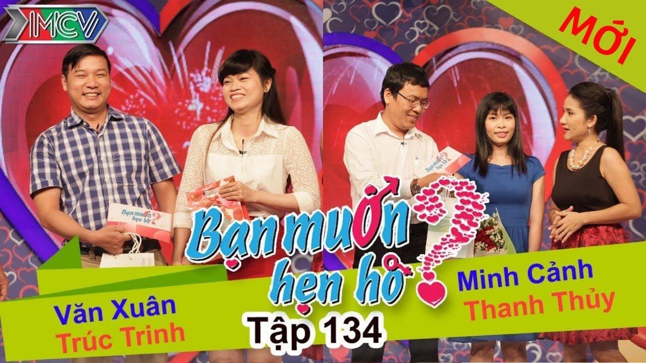 BẠN MUỐN HẸN HÒ #134 UNCUT | Văn Xuân - Trúc Trinh | Minh Cảnh - Thanh Thủy | 180116 💖