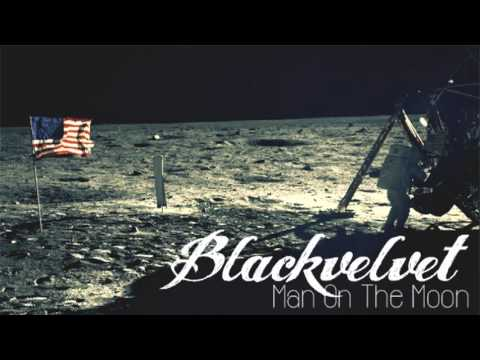 Man On The Moon - Blackvelvet