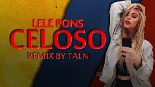 Celoso - Lele Pons (Remix By Taln)