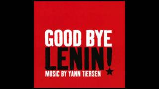 Goodbye Lenin! - Yann Tiersen - Lara's Castle