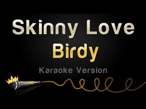 Birdy – Skinny Love (Karaoke Version)
