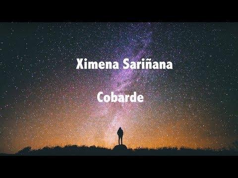 Cobarde Ximena Sariñana