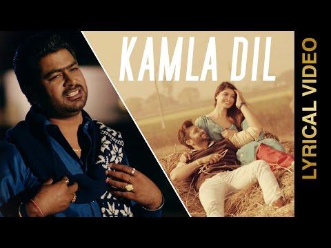 Kamla Dil Lyrical Video  Lally K