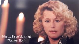 """Brigitte Eisenfeld singt """"Tochter Zion"""""""