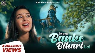 Mere Banke Bihari Lal - Krishna Bhajan - Maanya Arora - BIHAR