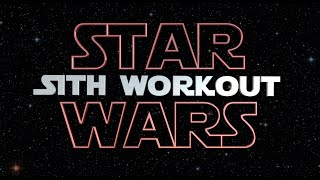 Star Wars SITH Dark Side Hiit Workout (The Last Jedi)