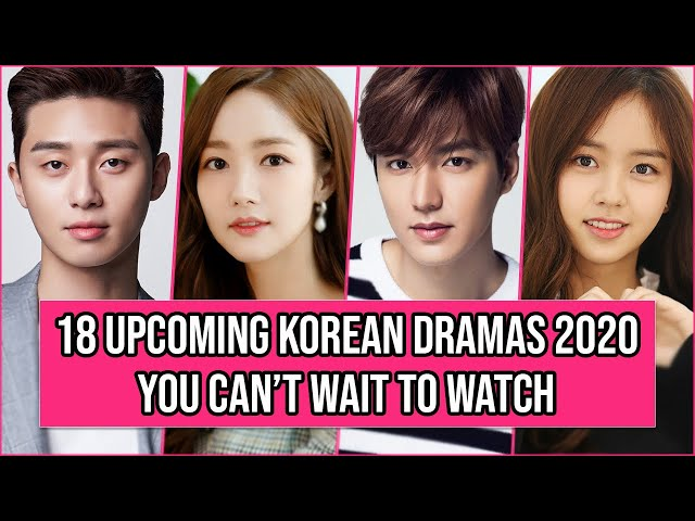 18 Upcoming Korean Dramas 2020 You Can't Miss To Watch