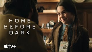 Home Before Dark — Official Trailer | Apple TV+