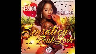 Dj Allan 416   Session Sensation Zouk Love Vol.1 (2018)
