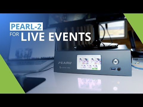 Pearl-2 - Pro live event video production