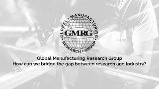GMRG – How can we bridge the gap between research and industry?