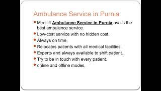 Quick Assistance Ambulance Service Provider in Purnia and Sitamarhi