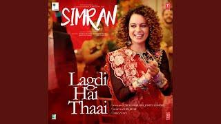 """Lagdi Hai Thaai (From """"Simran"""")"""