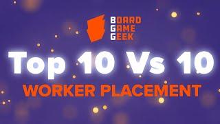 BoardGameGeek Top 10 vs 10 - Worker Placement