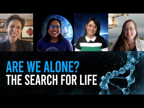 Are We Alone? The Search for Life